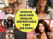 Revistas Julio 2020 (Regalos, Suscripciones viene)