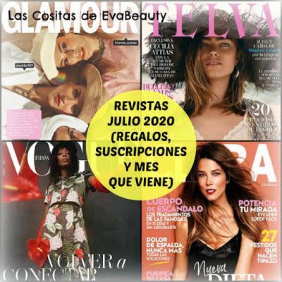 revistas julio 2020 regalos, suscripciones y mes que viene noticias belleza y moda revistas femeninas