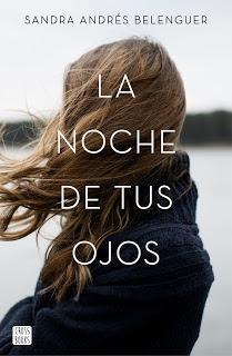 Reseña | La noche de tus ojos ~ Sandra Andrés Belenguer