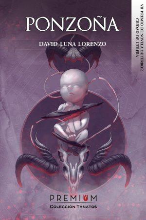 David Luna Lorenzo: Ponzoña