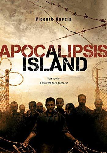 Apocalipsis Island (Saga Apocalipsis Island nº 1) de Dolmen Editorial