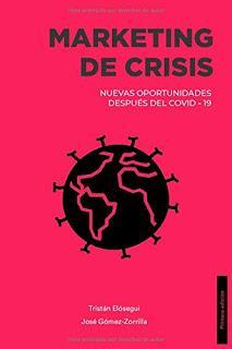 Marketing de crisis; Nuevas oportunidades después del COVID-19