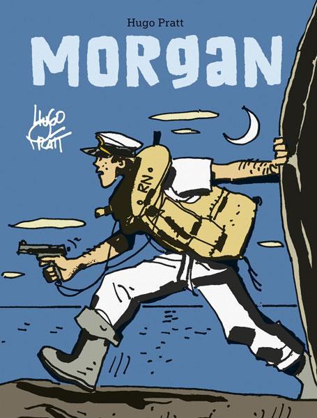 Morgan-La obra póstuma de Hugo Pratt