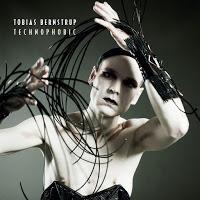 TOBIAS BERNSTRUP - TECHNOPHOBIC