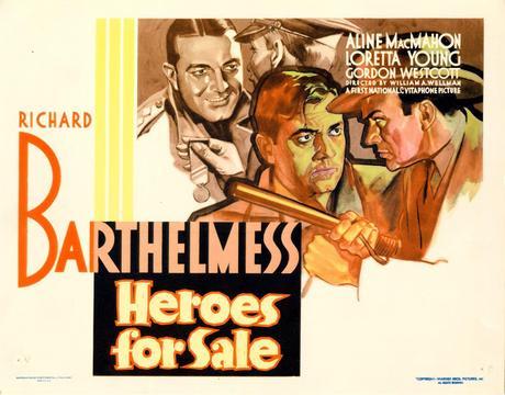 HEROES FOR SALE (Gloria y hambre) - William A. Wellman