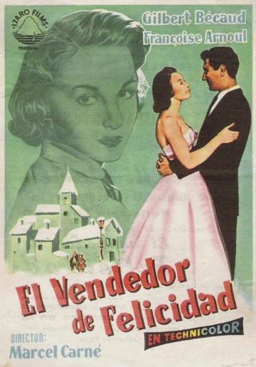 EL VENDEDOR DE FELICIDAD (Le pays d'où je viens) - Marcel Carné