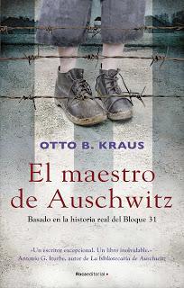 El maestro de Auschwitz - Otto B. Kraus