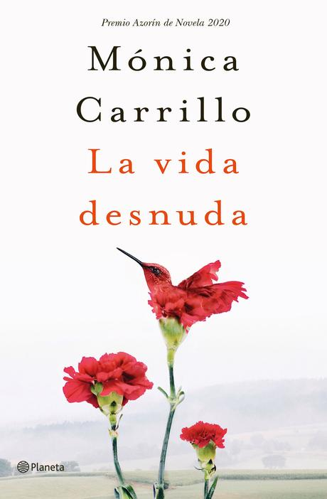 La vida desnuda, de Mónica Carrillo