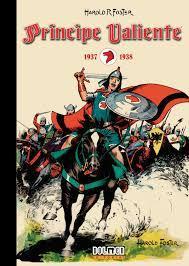 Príncipe Valiente-Los paralelismos entre Harold Forter y su héroe medieval.
