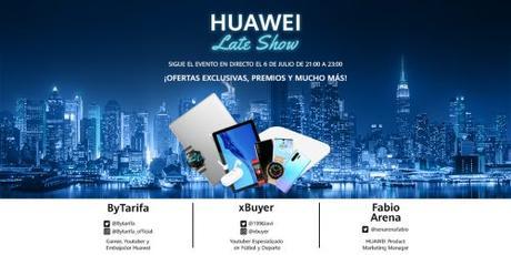 Huawei Late Show streaming de ofertas y sorteos