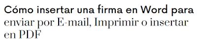 INSERTANDO TU FIRMA EN WORD