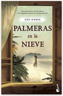 «Palmeras en la nieve» de Luz Gabás