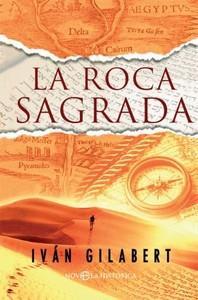 """""""La Roca Sagrada"""", de Iván Gilabert"""