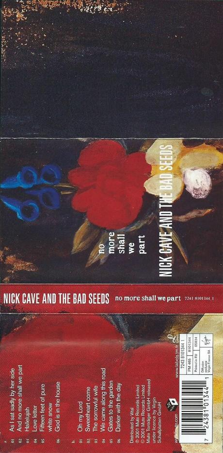 Nick Cave & The Bad Seeds - No More Shall We Part - 1 & 2 (2001)