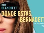 DÓNDE ESTAS, BERNADETTE (Where'd Bernadette)