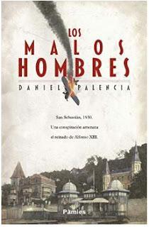 Entrevista a Daniel Palencia autor de «Los malos hombres»