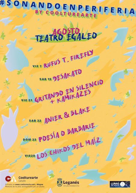 Conciertos en agosto en el Teatro Egaleo de Leganés: Rufus T. Firefly, Desakato, Los Chikos del Maíz, Gritando en Silencio...