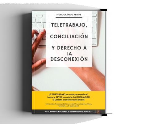 Teletrabajo, conciliación y derecho a la desconexión.