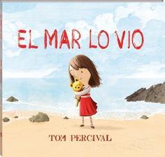EL MAR LO VIO - Tom Percival