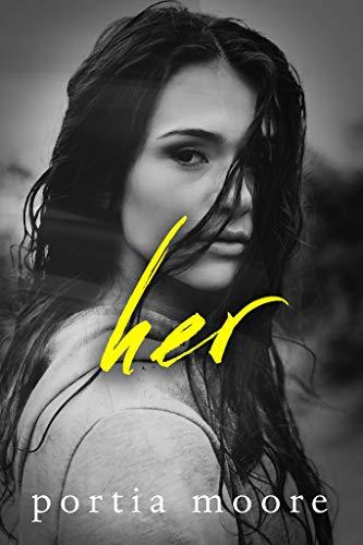 Her by Portia Moore
