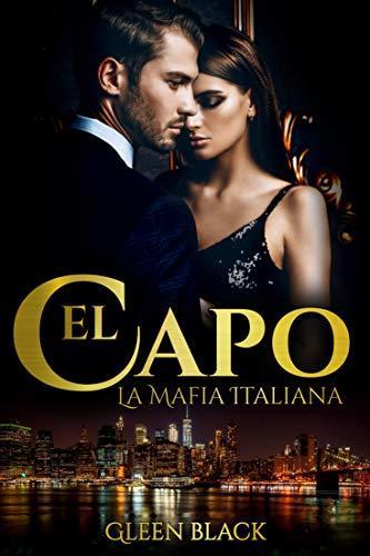 El Capo (La Mafia Italiana nº 1) (Spanish Edition) - Kindle ...