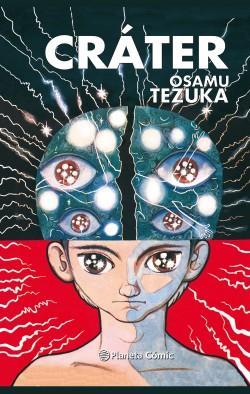 Cráter-Osamu Tezuka analiza la condición humana en versión manga