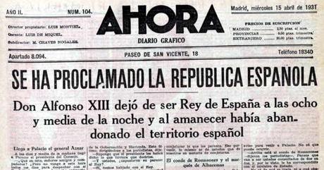 La proclamación de la República después de abdicar el rey Alfonso XIII