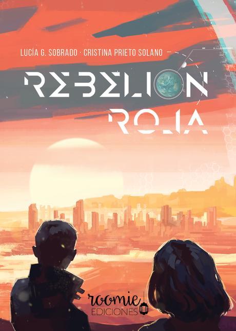 Cubierta de Rebelión Roja.  Se puede ver el horizonte en un paisaje anaranjado. El sol sale e ilumina la ciudad. En el cielo se lee «Rebelión Roja» entre las nubes, siendo la «o» de «rebelión» una imagen de la Tierra; y la tilde, la luna creciente.  Dos figuras (un chico y una chica) contemplan la escena de espaldas al lector.