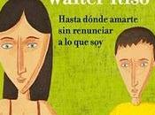 amor tiene límites' Walter Riso