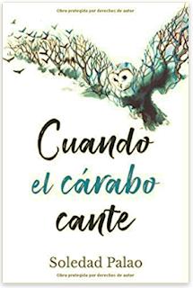 «Cuando el cárabo cante» de Soledad Palao