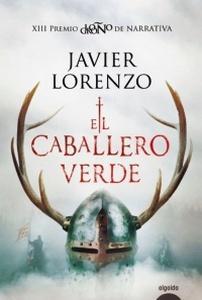 """""""El caballero verde"""", de Javier Lorenzo"""