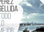 Reseña: Todo mejor Cesar Pérez Gellida