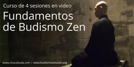 Fundamentos de Budismo Zen. Curso gratis en video