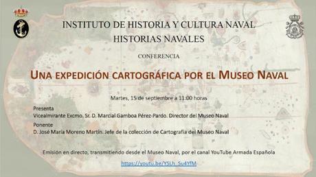 «Una expedición cartográfica por el Museo Naval  » (conferencia telemática)
