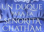Reseña duque para señorita Chatham, Brenna Watson