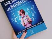 Vivir, sentir amar matemáticas