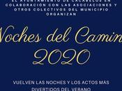 Cacabelos celebra noches Camino 2020 incluyen cine, charlas exposiciones largo agosto septiembre