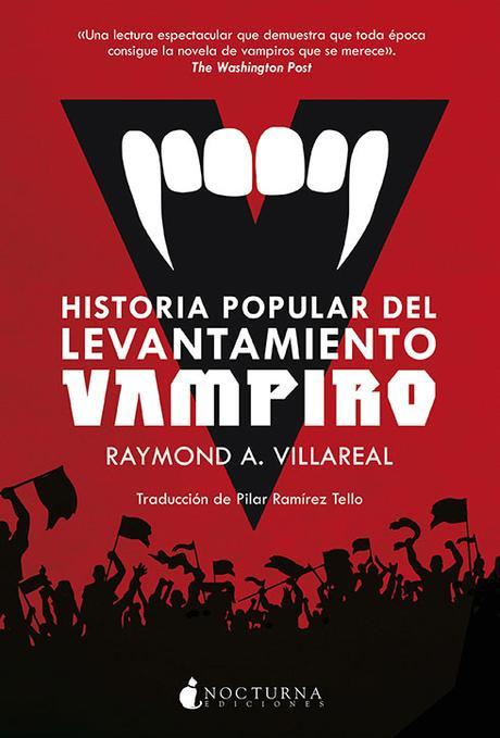 Historia popular del levantamiento vampiro de Raymond A. Villareal