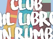¡Vuelve club lectura «Mil libros rumbo»!