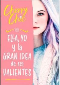 Ella, yo y la gran idea de ser valientes best seller juvenil