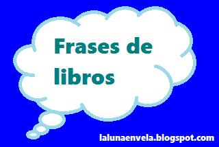 Frases de libros - #FDL87