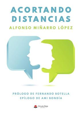 Entrevista a Alfonso Miñarro (186), autor de «Acortando distancias»