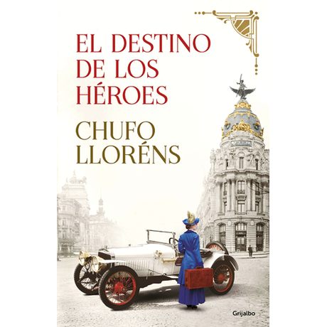 """Reseña de """"El destino de los héroes"""" de Chufo Lloréns"""
