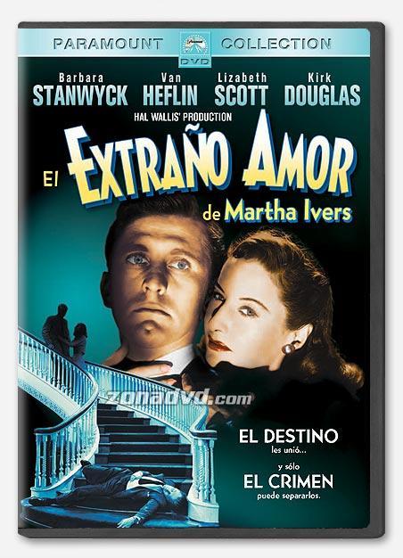 EL EXTRAÑO AMOR DE MARTHA IVERS - Lewis Milestone