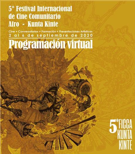5to Festival Internacional de Cine Comunitario Afro - Kunta Kinte