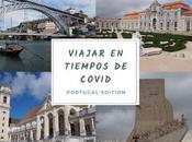Viajar tiempos COVID Portugal Edition