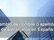 Cambio nombre apellidos extranjeros España