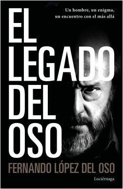 El legado del oso de Fernando López del Oso