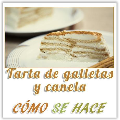 TARTA DE GALLETAS Y CANELA