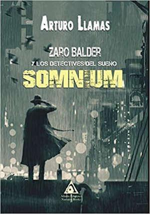 Somnium. Zaro Balder y los detectives del sueño